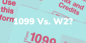 The Controversy on 1099 vs. Employees: Here's What All the Talk is About